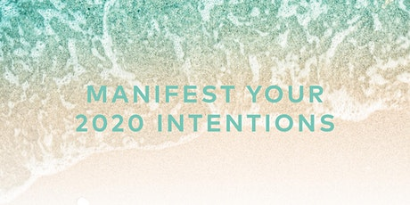 Manifest Your 2020 Intentions tickets