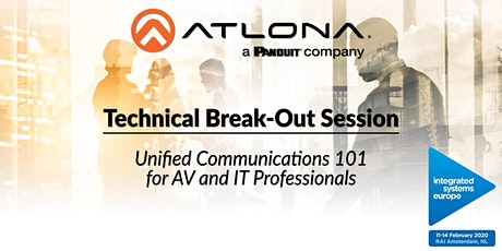 Atlona's ISE 2020 Break-Out Session: Unified Communications 101 tickets