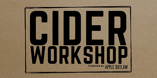 CIDER WORKSHOP