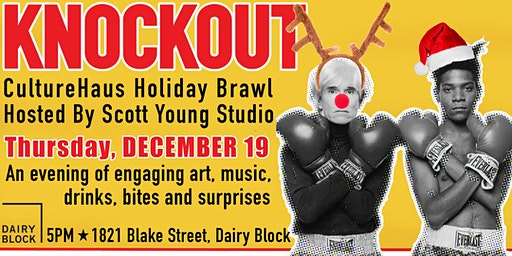 KNOCKOUT CultureHaus Brawl Holiday Party