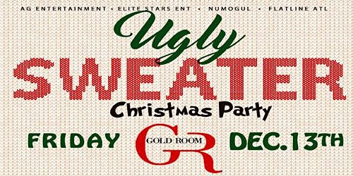 Ugly Sweater Party  Friday Gold Room