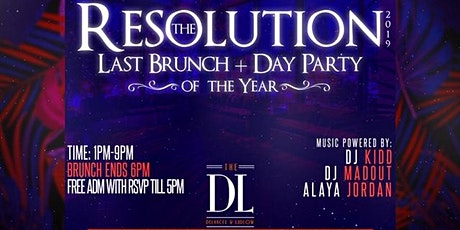 The Resolution The Last Brunch & Day Party of 2019| Unlimited Brunch Buffet tickets