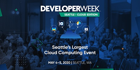DeveloperWeek Seattle: Cloud Edition 2020 tickets