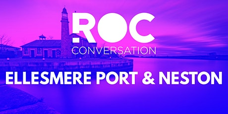 ROC CONVERSATION: ELLESMERE PORT tickets