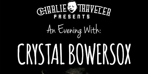 CHARLIE TRAVELER PRESENTS: Crystal Bowersox with David Luning- [Folk]