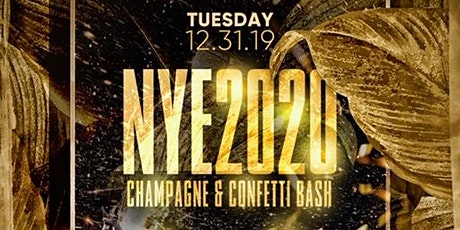 Champagne & Confetti NYE Bash | Last Party of the Decade! tickets
