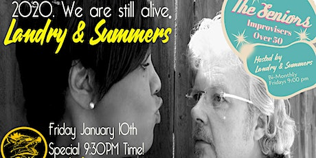 Landry & Summers performs at The Seniors Improv Comedy 2020 New Year Show! tickets