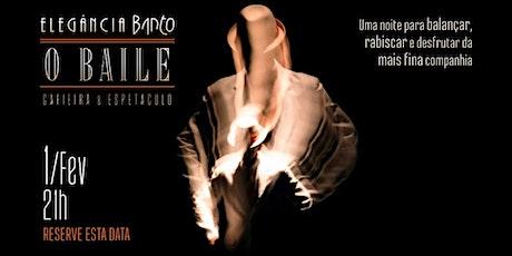 Elegância Banto - O Baile ingressos