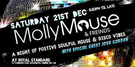 Molly Mouse & Freinds - Soulful House & Disco at Royal Standard, Blackheath tickets