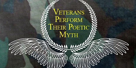 Veterans Perform Their Poetic Myth tickets