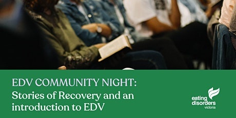 Stories of Recovery and intro to EDV tickets