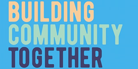 Building Community Together - Special Family Edition tickets