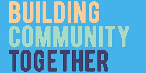 Building Community Together - Special Family Edition