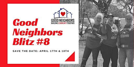 April 2020 Good Neighbors Blitz