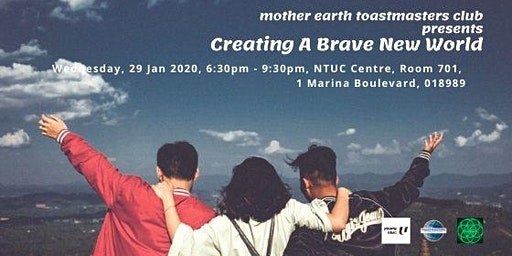 Creating A Brave New World