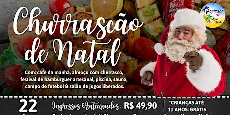 CHURRASCÃO De Natal Do Tropical Club. ingressos