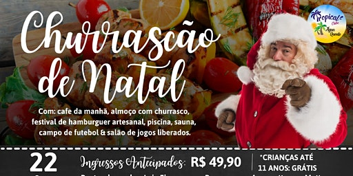 CHURRASCÃO De Natal Do Tropical Club.