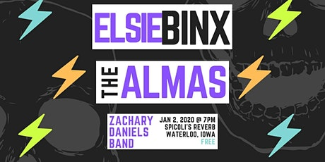 ELSIE BINX wsg The Almas and Zachary Daniels tickets