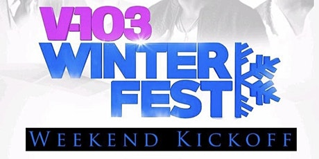 V-103 WINTER FEST WEEKEND KICKOFF AT SUITE LOUNGE! Hosted by Big Tigger!  tickets