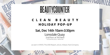 Beautycounter - a Holiday Pop-Up at Lonsdale Quay North Van tickets