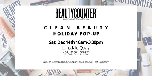 Beautycounter - a Holiday Pop-Up at Lonsdale Quay North Van