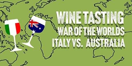 War of the Worlds Round 2 : Australia vs. Italy - Wine Tasting at HB&K tickets