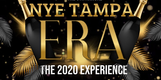ERA: NYE Tampa - The 2020 Experience