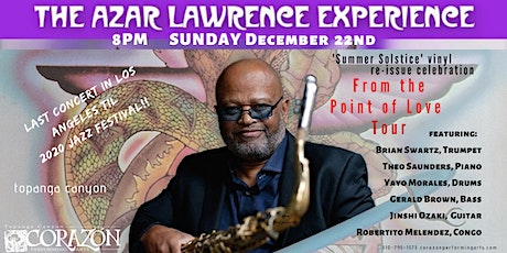 The Azar Lawrence Experience 'Summer Solstice' Re-Issue Jazz in Topanga Cyn tickets
