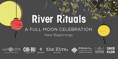 River Rituals – A full moon celebration, New Beginnings tickets