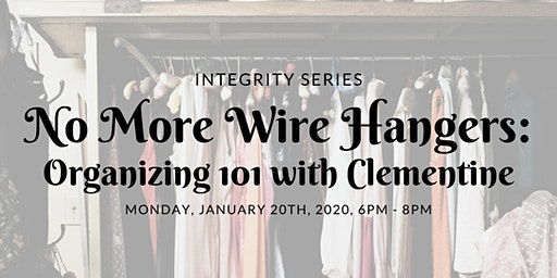 No More Wire Hangers: Organizing 101 with Clementine