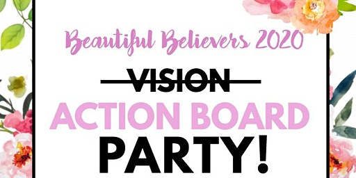 Beautiful Believers Action Board Party