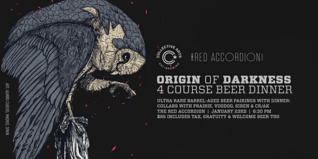 Origin of Darkness Beer Dinner @ The Red Accordion! tickets