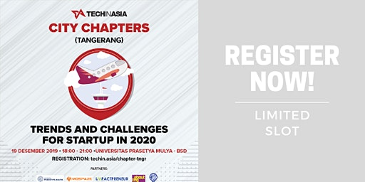 Trend And Challenges For Startup in 2020 - Tech In Asia , Chapter Tangerang