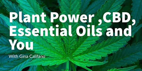 Plant Power CBD, Essential Oils and You tickets