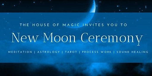New Moon Ceremony: Coming home to Soul Family (Meditation - Social - Sound Healing- Astrology - Cacao - Tarot )