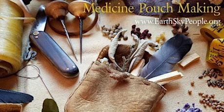 PLANT MEDICINE: Medicine Pouch Making w/NHAN & VICTORIA tickets