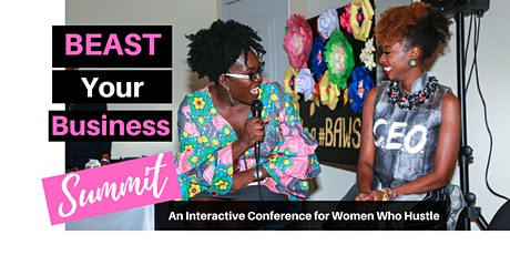 Beast Your Business Summit: Bold, Brave, BAWSE tickets