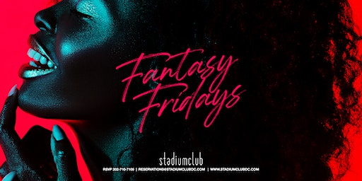 Fantasy Fridays at Stadium