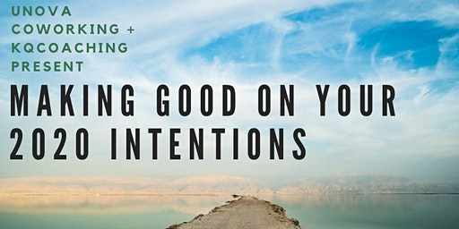 Making Good On Your 2020 Intentions