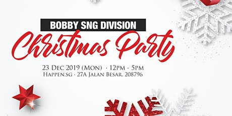 Bobby Sng Division (BSD) Christmas Party tickets
