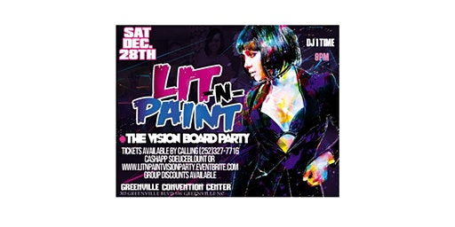 LIT N PAINT: The Vision Board PartyEdition