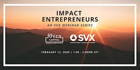 SVX Webinar Series: Impact Entrepreneurs tickets