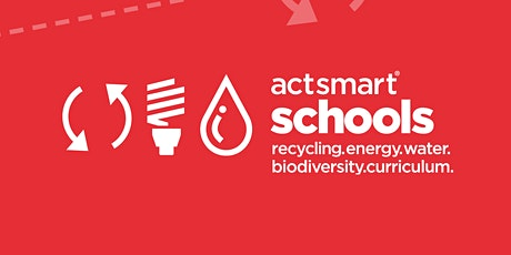 Actsmart Schools - Sustainability in your School tickets