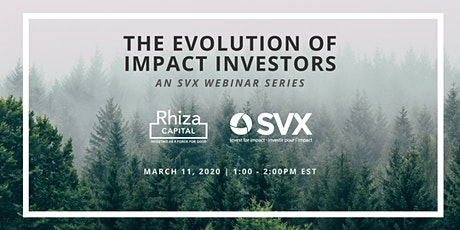 SVX Webinar Series: The Evolution of Impact Investors tickets