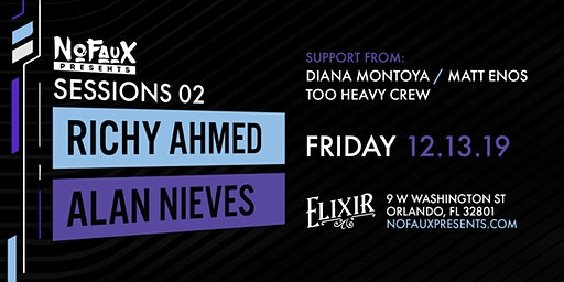 Nofaux Presents: Sessions 02 w/ Richy Ahmed & Alan Nieves