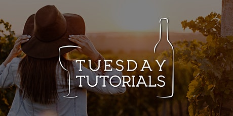 Tuesday Tutorials: Australian Wine // 5 May 2020 6:30pm tickets
