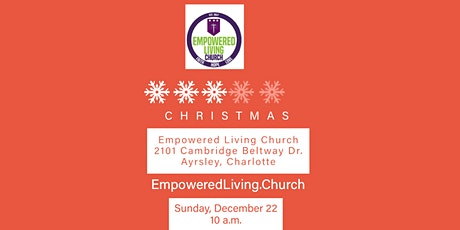 Christmas @ Empowered Living Church tickets