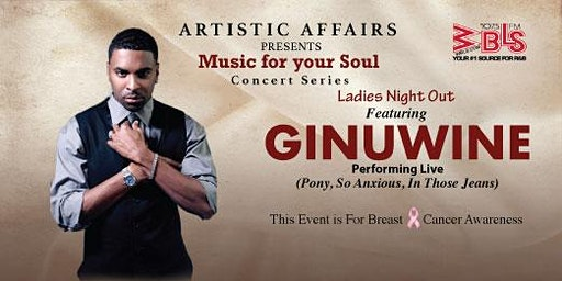 LADIES NIGHT OUT FEATURING GINUWINE @Coliseum 3/20/20 White Plains NY