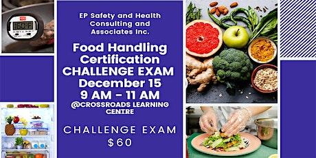 Food Handling Certification Challenge Exam December15 tickets