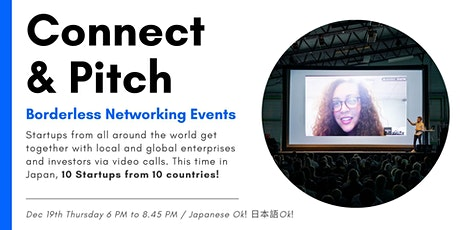 Connect and pitch, borderless events. Meet with 10 startups from 10 countries! tickets